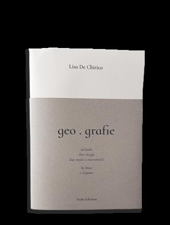 geografie Lisa De Chirico Nodo Edizioni