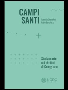 Campi Santi Conegliano - Nodo Edizioni