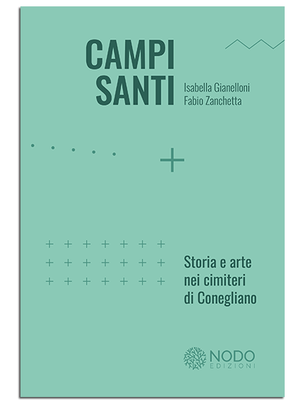 Campi Santi Conegliano – Nodo Edizioni